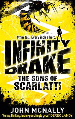 Infinity Drake: the Sons of Scarlatti by John McNally