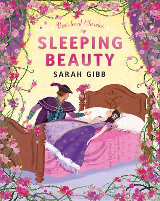 Sleeping Beauty by Sarah Gibb