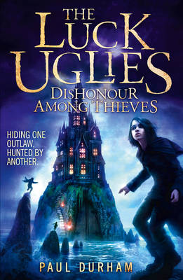 Dishonour Among Thieves by Paul Durham
