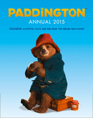 Paddington Movie - Paddington Annual by