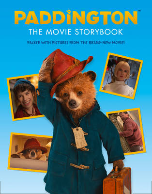 Paddington Movie - Paddington: the Movie Storybook by