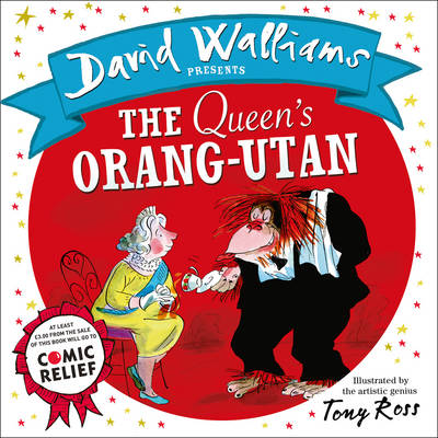 The Queen's Orang-Utan by David Walliams