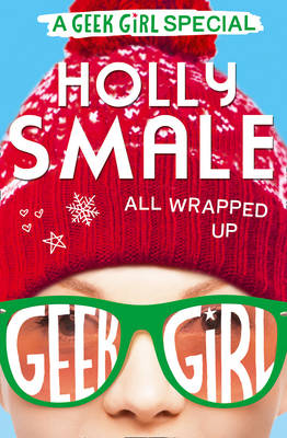All Wrapped Up by Holly Smale
