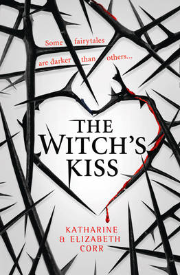 The Witch's Kiss by Kate Corr, Elizabeth Corr