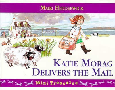 Katie Morag Delivers the Mail by Mairi Hedderwick