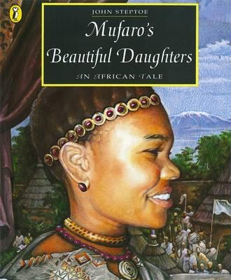 Mufaro's Beautiful Daughters An African Tale by John Steptoe