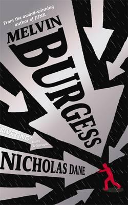 Nicholas Dane by Melvin Burgess
