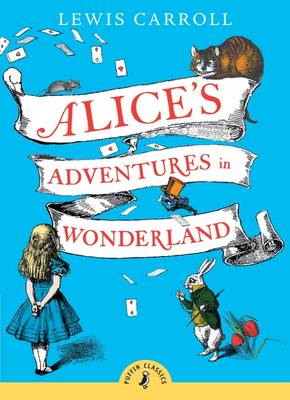 Alice's Adventures In Wonderland (with an Introduction by Chris Riddell) by Lewis Carroll