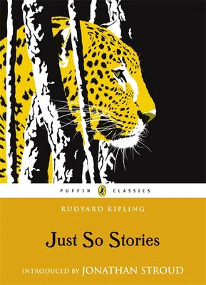 Just So Stories (with an Introduction by Jonathan Stroud) by Rudyard Kipling