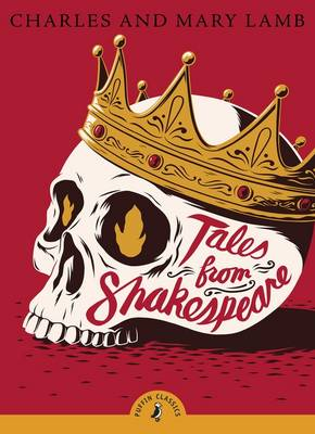 Tales from Shakespeare by Charles Lamb, Mary Lamb, Dame Judi Dench