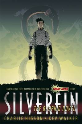 Young Bond : Silverfin The Graphic Novel by Charlie Higson