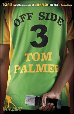 Foul Play: Off Side by Tom Palmer