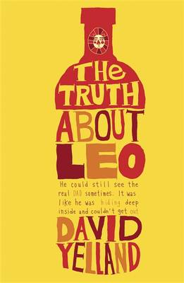 The Truth About Leo by David Yelland