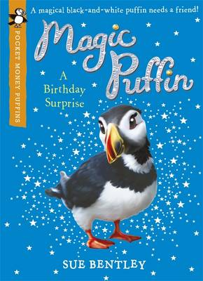 A Birthday Surprise: A Pocket Money Puffin by Sue Bentley