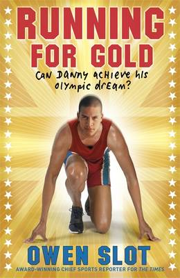 Running for Gold by Owen Slot