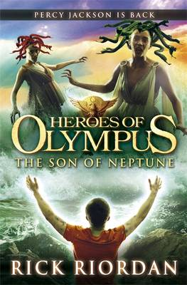 Heroes of Olympus : The Son of Neptune by Rick Riordan