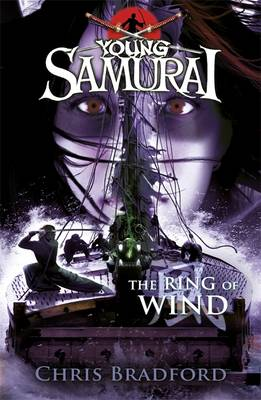 Young Samurai: The Ring of Wind by Chris Bradford