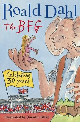 The BFG 30th Anniversary Edition by Roald Dahl
