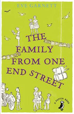 Family From One End Street (Puffin Modern Classics) by Eve Garnett