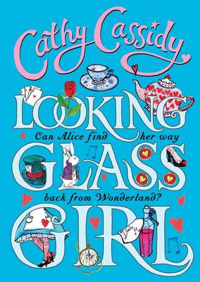 Looking-Glass Girl by Cathy Cassidy
