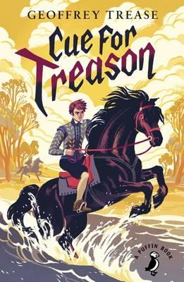 Cue for Treason by Geoffrey Trease