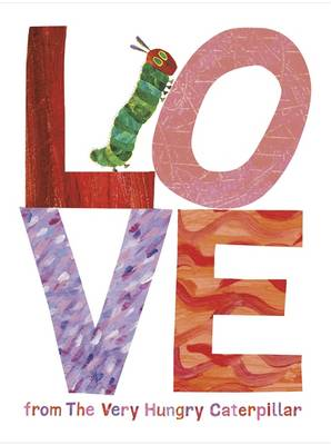 Love from the Very Hungry Caterpillar by