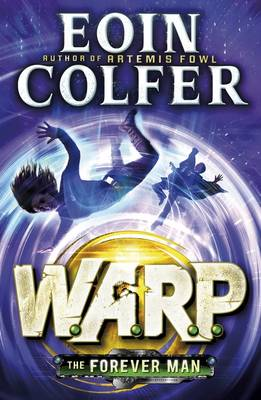 The Forever Man by Eoin Colfer