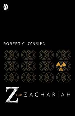 Z for Zachariah by Robert C. O'Brien