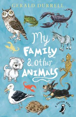 My Family and Other Animals by Gerald Durrell