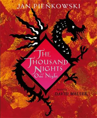 The Thousand Nights And One Night by David Walser, Jan Pienkowski