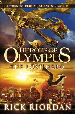 Heroes of Olympus: The Lost Hero by Rick Riordan