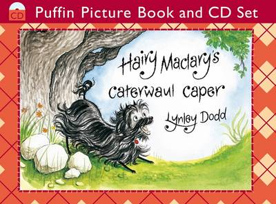 Hairy Maclary's Caterwaul Caper (Book and CD) by Lynley Dodd