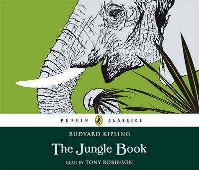 The Jungle Book (audio-CD) - read by Tony Robinson by Rudyard Kipling, Tony Robinson