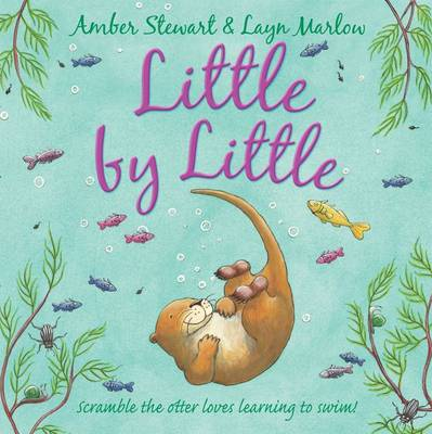 Little By Little by Amber Stewart