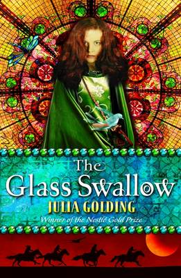 The Glass Swallow by Julia Golding