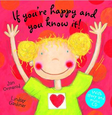 If You're Happy and You Know it (Book & CD) by Jan Ormerod