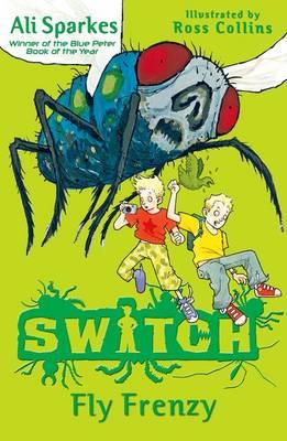 Fly Frenzy  (S.W.I.T.C.H. 2) by Ali Sparkes