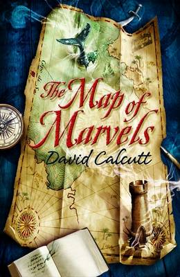 The Map of Marvels by David Calcutt