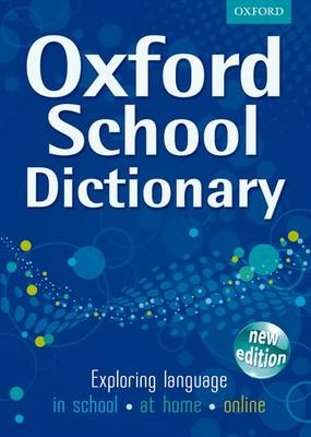 Oxford School Dictionary by Andrew Delahunty