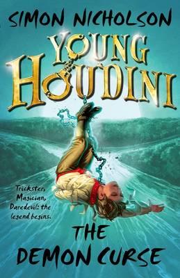 Young Houdini: The Demon Curse by Simon Nicholson