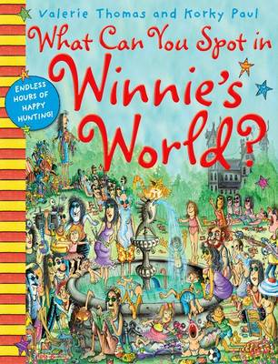 What Can You Spot in Winnie's World? by Valerie Thomas