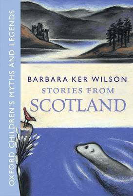 Stories From Scotland by Barbara Ker Wilson