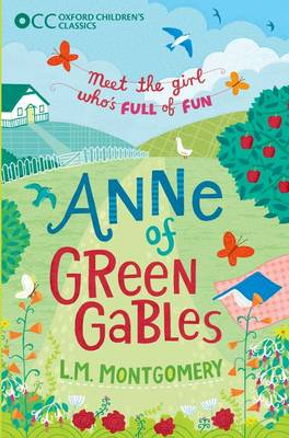 Anne of Green Gables by L M Montgomery