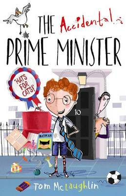 The Accidental Prime Minister by Tom McLaughlin