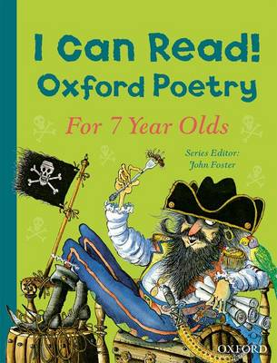 I Can Read! Oxford Poetry for 7 Year Olds by John Foster