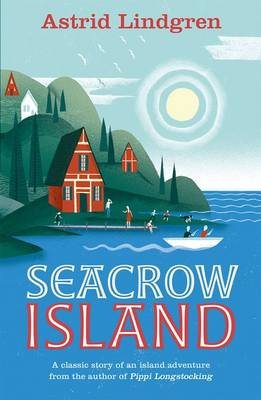 Seacrow Island by Astrid Lindgren