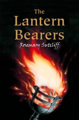 Lantern Bearers by Rosemary Sutcliff
