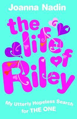 The Life of Riley by Joanna Nadin