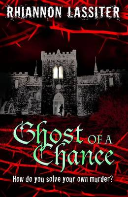 Ghost of a Chance by Rhiannon Lassiter