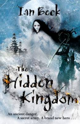 The Hidden Kingdom by Ian Beck